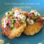 Corn Cakes with Tomato and Avocado Salsa
