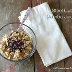 Steel Cut Oats (Jamba Juice Style)